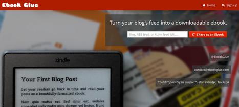Ebook Glue : générer un ebook à partir de votre flux RSS | RSS Circus : veille stratégique, intelligence économique, curation, publication, Web 2.0 | Scoop.it