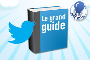 Twitter : le grand guide pratique | L'e-école | Scoop.it