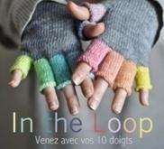 Bon anniversaire In The Loop ! | Tricot & co | Scoop.it