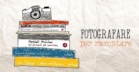 Fotografare per raccontare | creare un blog | Scoop.it