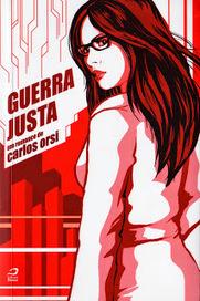 Almanaque da Arte Fantástica Brasileira: Guerra justa, Carlos Orsi   Ficção científica literária   Scoop.it