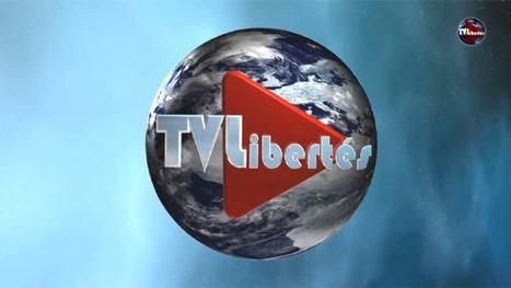 Une autre information: naissance de TV Libertés | DocPresseESJ | Scoop.it