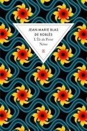 """Rencontre avec JM Blas de Roblès pour son roman """"L'île du point Némo""""   Jean-Marie Blas de Roblès   Scoop.it"""