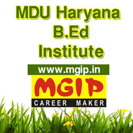 MDU Haryana B.Ed Institute in Delhi | MDU B.Ed Admission | Scoop.it