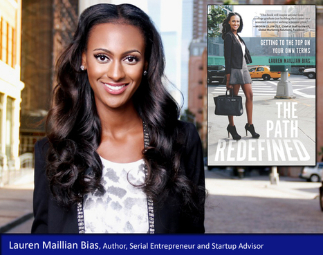 Lauren Maillian Bias: Cracking The Female Entrepreneur Code | Competitive Edge | Scoop.it