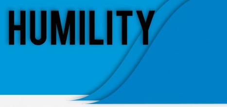 The 8 Strengths of Humility | Business change | Scoop.it
