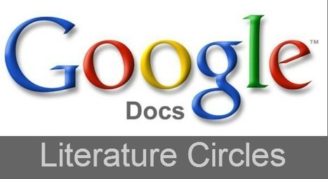 Literature Circles Using Google Docs - 5829 | Technology Integration and Education | Scoop.it
