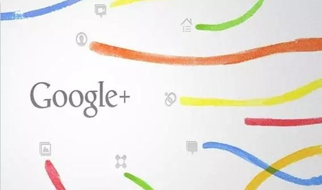 5 Key Things About Google+ you really Should Know | Technology in Business Today | Scoop.it