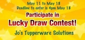 Jo's Tupperware Solutions Lucky Draw Contest! | May Tupperware Specials | Scoop.it