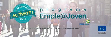 La Junta de Andalucía lanza emple@joven orientado a la activación de empleo entre jóvenes de entre 18 y 29 años, con un presupuesto de 200 millones de euros.   Trabajo 2.0   Scoop.it