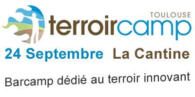 Terroircamp – 24 septembre 2011 – 09H30 | La Cantine | Toulouse networks | Scoop.it