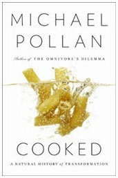 "BOOK REVIEW: Michael Pollan's ""Cooked: A Natural History of Transformation"" 