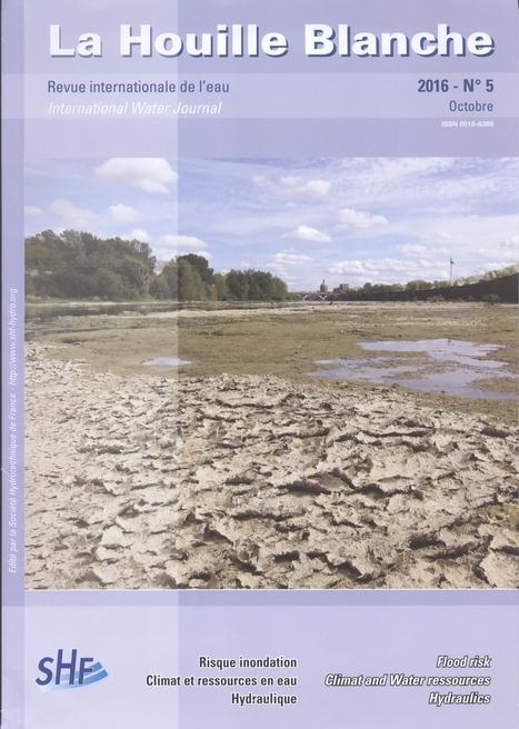 La Houille Blanche, Année 71, nº 506 (5) (2016)   Ingeniería Civil   Scoop.it