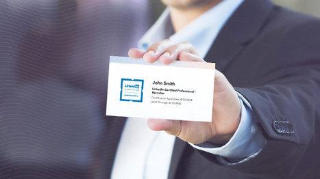Introducing LinkedIn's First Recruiter Certification Program | Employer branding | Scoop.it