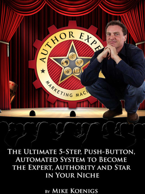 Mike Koenigs :: Author Expert {AssStorm} Marketing Machines | Information Experts | Scoop.it