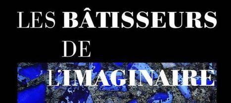 Sète - Dédicace Les bâtisseurs de l'imaginaire le 10 décembre - IDHERAULT.TV | ID Herault | Scoop.it