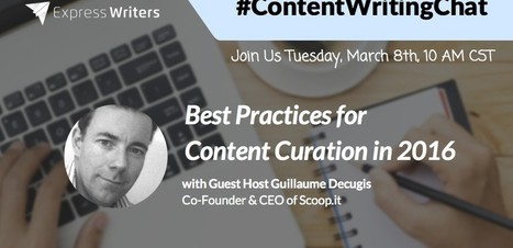 Best Practices for Content Curation in 2016 | Curation & The Future of Publishing | Scoop.it