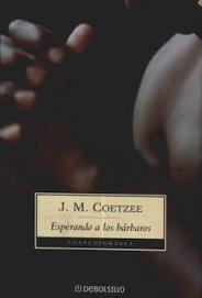 J. M. Coetzee: Esperando a los bárbaros | Ebooks | Scoop.it