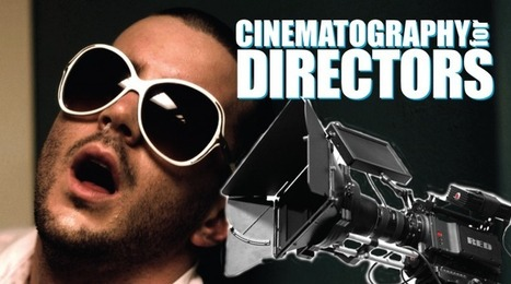 9 Cinematography Tips for Directors with No Space & No Budget | DSLR video and Photography | Scoop.it