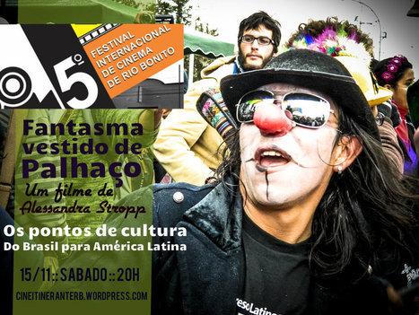 Documentário sobre Cultura Viva na América Latina é detaque no Festival de ... - Correio do Brasil | BINÓCULO CULTURAL | Monitor de informação para empreendedorismo cultural e criativo| | Scoop.it