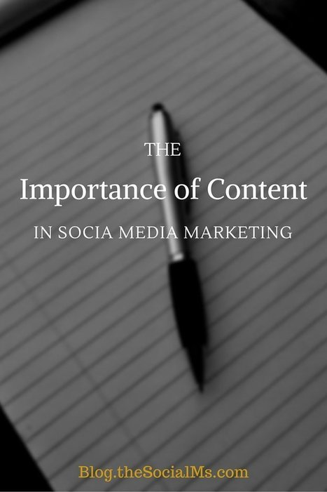 The Importance of Content in Social Media Marketing | The Web | Scoop.it