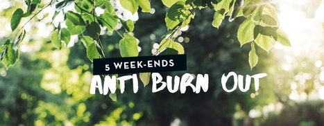 5 week-ends anti burn-out | Moods | Scoop.it