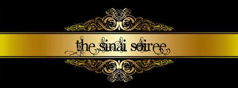 The Sinai Soiree - The Sinai Soiree-June 21st | Change the world | Scoop.it