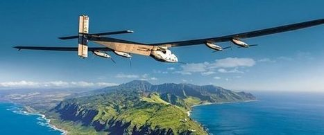 Revolutionary Airplane Crosses The Ocean Without A Drop Of Fuel | Landess Kearns | HuffPost.com | @The Convergence of ICT & Distributed Renewable Energy | Scoop.it