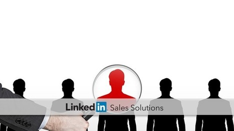 How to Build Your Ideal Customer Profile in 4 Easy Steps | All About LinkedIn | Scoop.it