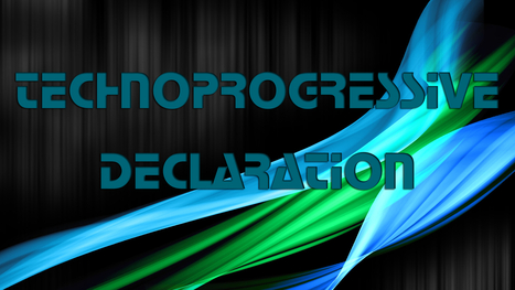 Transvision 2014, the Technoprogressive Declaration, & the ISF | A New Society, a new education! | Scoop.it