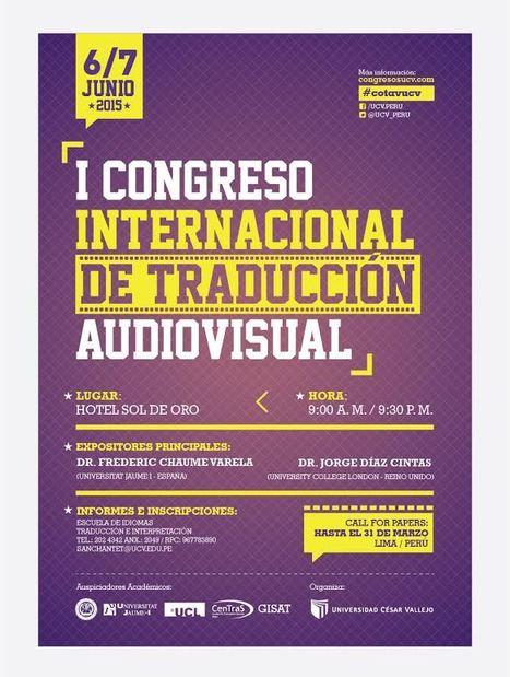 2015-06-06/07 I Congreso Internacional de Traducción Audiovisual | Traducción en Perú: eventos, noticias, talleres | Scoop.it