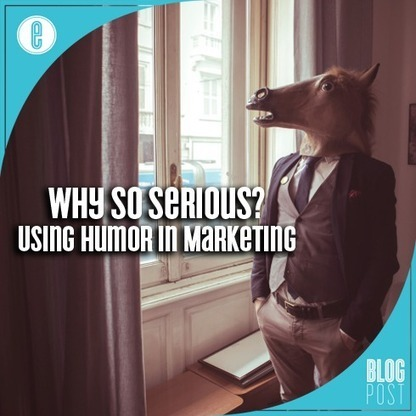 Why So Serious? Using Humor in Marketing | Digital-News on Scoop.it today | Scoop.it