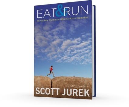 Scott Jurek: Eat and Run | Rchk running | Scoop.it