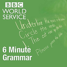 BBC - Podcasts and Downloads - 6 Minute Grammar | Using Educational Technology for Adult ELT | Scoop.it