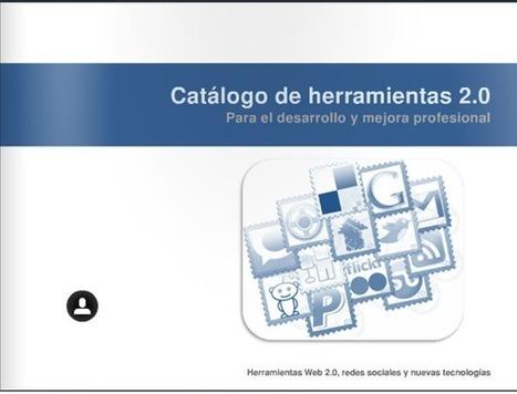 Catálogo de herramientas 2.0 para el desarrollo y mejora profesional | Proyectos Educativos en la Web | Scoop.it