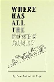 Where Has All the Power Gone? - Rev. Robert O. Faga : Trafford Book Store   Trafford Publishing Bookstore   Scoop.it