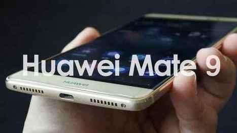 Huawei Mate 9 tutti i prezzi dei modelli   AllMobileWorld Tutte le novità dal mondo dei cellulari e smartphone   Scoop.it