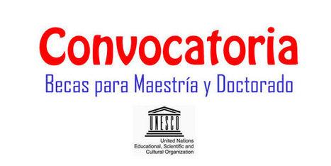 UNESCO ofrece 75 becas de maestría y doctorado en Educación, Cultura, comunicación, ciencia y tecnología - narino.info | El diario de Alvaretto | Scoop.it