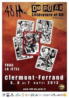 Programme et lieux des 48h du Polar 2013 en Auvergne - Clermont-Ferrand 5, 6 et 7 avril 2013   Romans régionaux BD Polars Histoire   Scoop.it