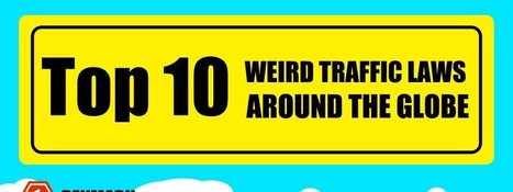 Infographic - Top 10 weird traffic laws around the globe - AutoPortal | Autoportal India | Scoop.it