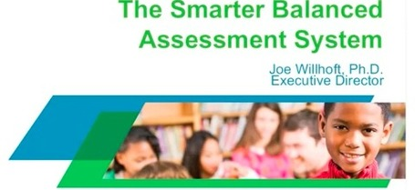 Smarter Balanced Assessment System: Presentation | Common Core State Standards for School Leaders | Scoop.it