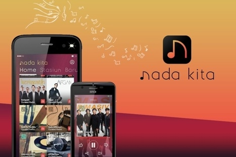 Nada Kita, a new Indonesian music app, launched by Tuned Global and the largest local labels | New Music Industry | Scoop.it