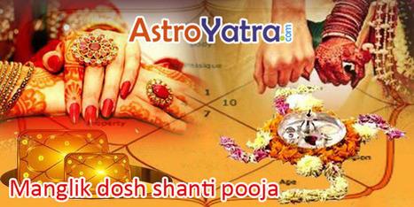 Manglik dosh shanti pooja | Astro Yatra | Scoop.it