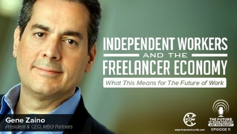 Is The Future Of Work All About Freelance And Independent Workers? | Peer2Politics | Scoop.it