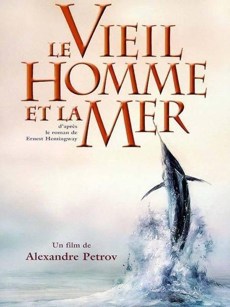 #124 ❘ 2 oeuvres en 1 ❘ Le Vieil Homme et la mer ❘ un film d'Alexandre Petrov (2001) d'après le roman de Ernest Hemingway (1952) | # HISTOIRE DES ARTS - UN JOUR, UNE OEUVRE - 2013 | Scoop.it