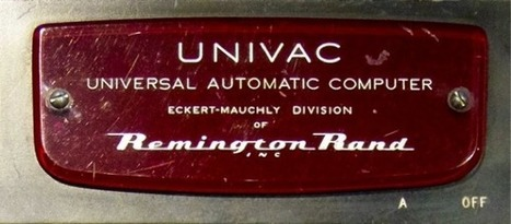 [Infographic] A Look Back at UNIVAC | Sciences & Technology | Scoop.it