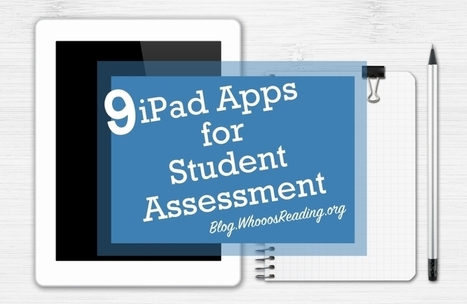 9 iPad Apps that Assess Student Learning | Serious Play | Scoop.it