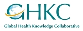New Knowledge Portal for Improving Health Care | GHKC - Global Health Knowledge Collaborative | Communication and KM | Scoop.it