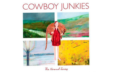 Cowboy Junkies - The Nomad Series - NOW Magazine | American Crossroads | Scoop.it