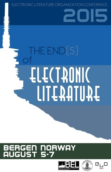 Electronic Literature Organization Conference | ELO Conference | Netzliteratur | Scoop.it